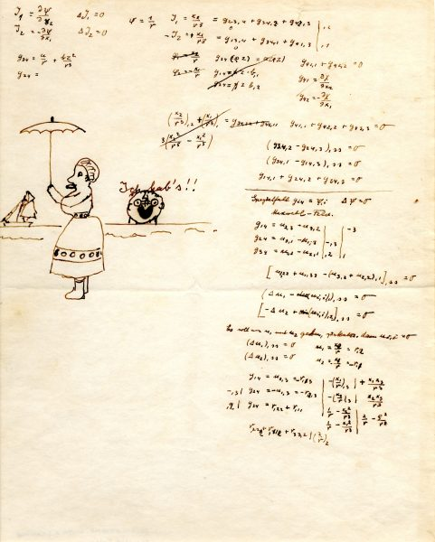 "Einstein often doodled. On this sheet of equations is the only known self-portrait of Albert Einstein, saying ""Ich hab's,"" which means ""Eureka!"""